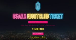 Osaka Nightclub Ticket